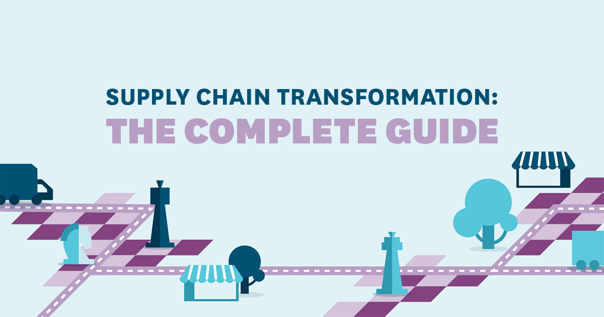 Supply Chain Transformation: The Complete Guide | RELEX Solutions